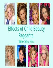 Effects of Child Beauty Pageants.ppt