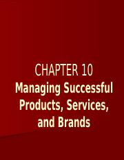 BUSMKT 1040 Chapter 10 Managing Products Services Brands.pptx