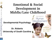 Middle late child social emotional devel
