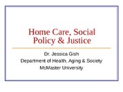 Home Care, Social Policy & Justice