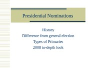 Week 13 ~ Presidential Nominations