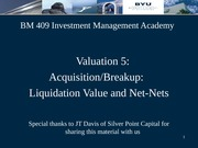 BM409-04 Valuation 5 - Net Nets and Liquidation Value  2011-09-08
