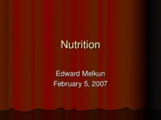 Nutrition - Edward Melkun
