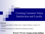 04. Creating Customer Value, Satisfaction and Loyalty