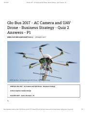 Glo-Bus 2017 - AC Camera and UAV Drone - Business Strategy - Quiz 2 Answers - P1.pdf