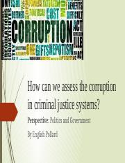 How can we assess the corruption in criminal justice systems?