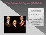 The+Federalist+Papers+_1787-88_ (2)