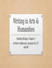 ENG 112 Building Bridges Chapter 5 Writing in Arts & Humanities(2).pptx