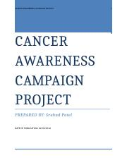 CANCER AWARENESS CAMPAIGN PROJECT_0166965_Sruhad Patel(2)
