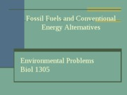19,20 - Fossil Fuels and Conventional Energy Alternatives