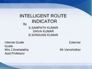 INTELLIGENT ROUTE INDICATOR