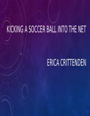 Kicking a soccer ball into the net.pptx