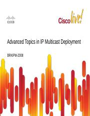 Advanced Topics in IP Multicast Deployment.pdf