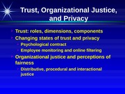 Trust, Justice, Privacy + personal notes