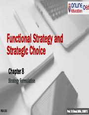 MBA106 Chapter 8 Strategy Formulation- Functional Strategy and Strategic Choice.pdf