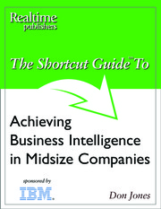 bk_shortcut_guide_achieving_business_intelligence_in_midsize_companies