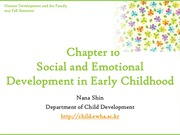 Chapter10. Social and Emotional Development in Early Childhood Part I (cyber)