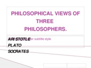 PHILOSOPHICAL VIEWS OF THREE