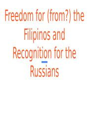 34_2_freedom_for__from___the_filipinos_and_recognition_for_the_russians.pptx