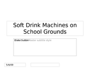 Soft Drink Machines on School Grounds