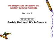 Lecture_5_Barbie_Doll_and_its_Influence