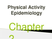 Ch 2- Physical Activity Epidemiology