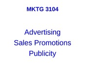 F10+MKTG+3104+Student+19.+Advertising,+sales+promotions,+publicity+ppt