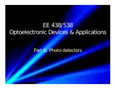2016_EE438538_Part_6_Photodetectors