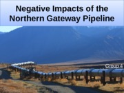 Group: Negative Impacts of Northern Gateway
