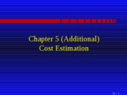 Chap5_Additional_Cost_Estimation