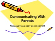 Unit 2 - Communicating with Parents power point