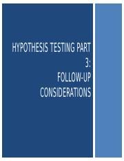 L14_Follow-up Considerations with Hypothesis Testing (1).pptx