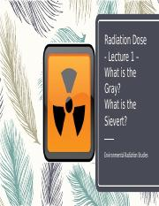 Radiation Dose - Lecture 1