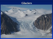 18 Mountain Glaciers