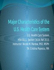 2_Major Characteristics of the U.S. Heath Care System.pptx