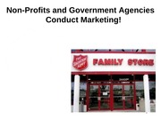 Non-Profits_and_Government_Agencies_Conduct_Marketing_PPT