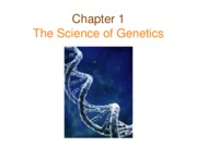Genetics Ch01 Science of Genetics