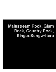 Microsoft PowerPoint - Mainstream Rock, Glam Rock, Country Rock