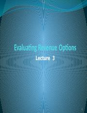 Lecture 3 - Evaluating Revenue Options