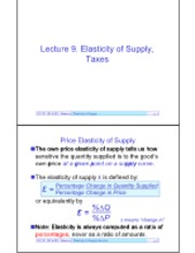 Outlines #9 Supply Elasticity & Taxes
