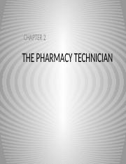 Ch 02 The Pharmacy Technician (1).pptx