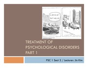 7_Treatment of Psychological Disorders Part 1_5-29-14