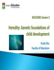 BSCD3002_Session 2_Heredity_ Genetic foundations of child development