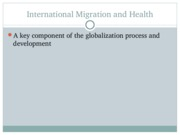 3 Special populations- part II (migration and disease)