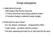 Pumps and pipeline