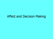 Final Pres - Affect and Decision