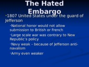 The Hated Embargo.ppt