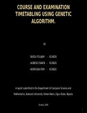 COURSE AND EXAMINATION TIMETABLING USING GENETIC ALGORITHM.pptx