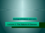 Lecture 2 - The Nature of Disease