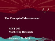 MKT 367 - Spring 2014 - The Concept of Measurement - Student Notes